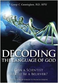 Decoding the Language of God Geroge Cunningham Francis Collins