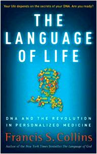 The Language of Life Francis Collins